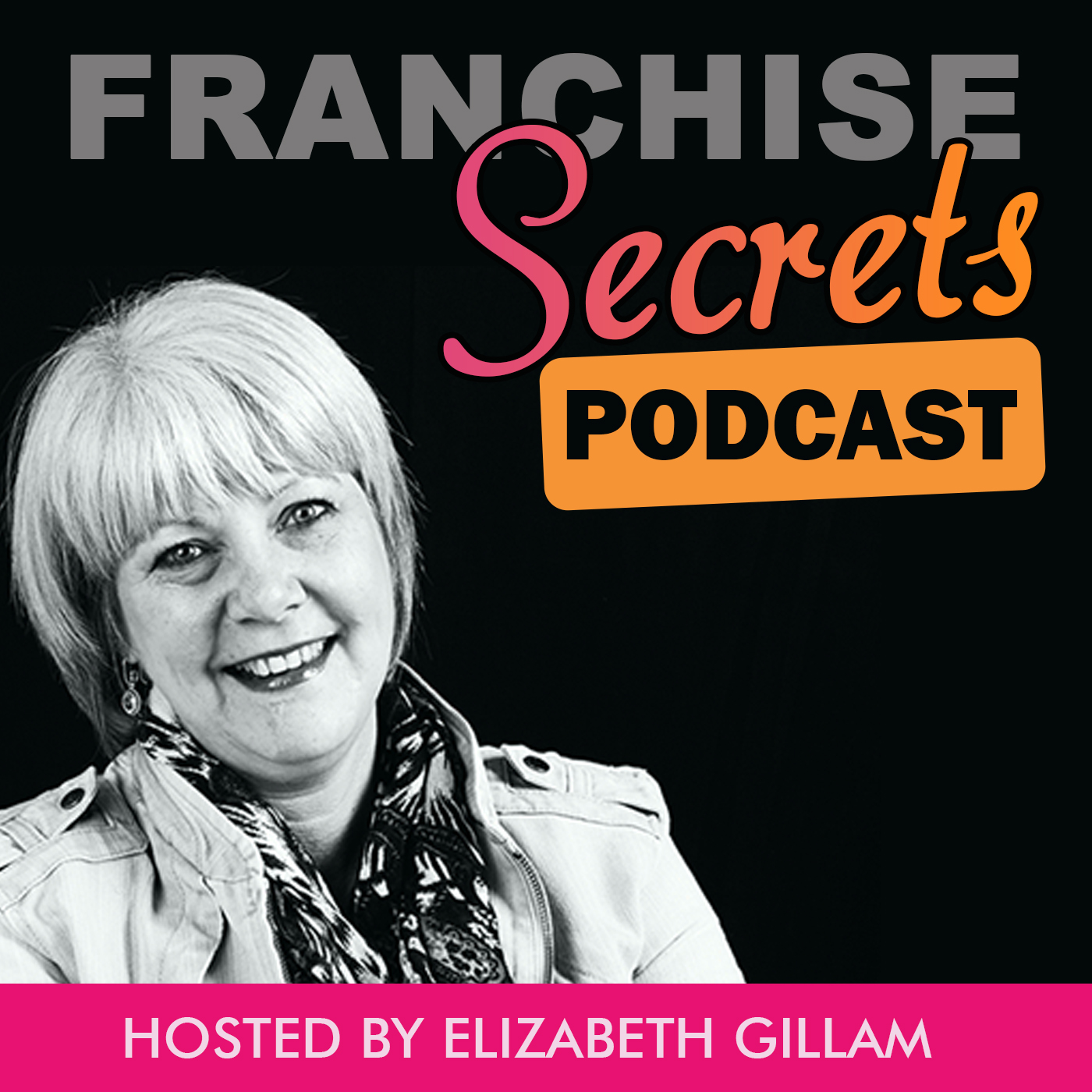 Franchise Secrets Podcast
